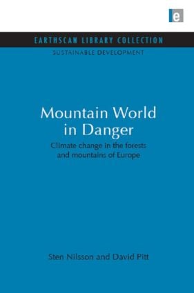 Mountain World in Danger: Climate change in the forests and mountains of Europe book cover