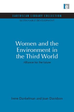 Women and the Environment in the Third World: Alliance for the future book cover