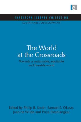 World at the Crossroads: Towards a sustainable, equitable and liveable world book cover