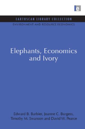 Elephants, Economics and Ivory (Hardback) book cover