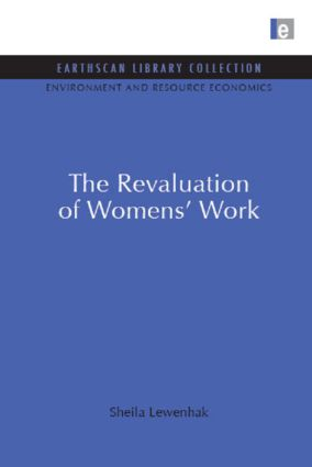 The Revaluation of Women's Work: 2nd Edition (Hardback) book cover