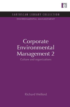 Corporate Environmental Management 2: Culture and Organization book cover