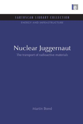 Nuclear Juggernaut: The transport of radioactive materials book cover