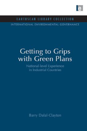 Getting to Grips with Green Plans: National-level Experience in Industrial Countries book cover