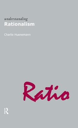 Understanding Rationalism: 1st Edition (Paperback) book cover