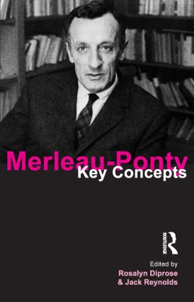 Merleau-Ponty: Key Concepts book cover