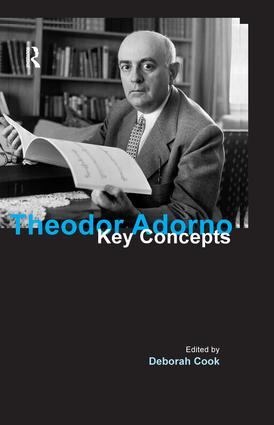 Theodor Adorno: Key Concepts book cover