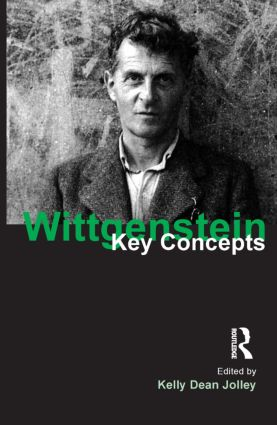 Wittgenstein: Key Concepts book cover