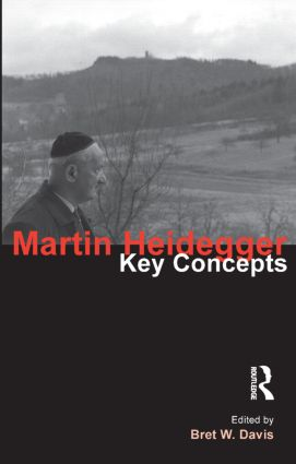 Martin Heidegger: Key Concepts book cover