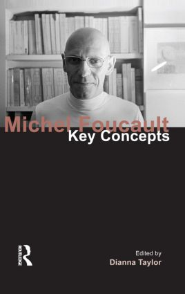 Michel Foucault: Key Concepts book cover