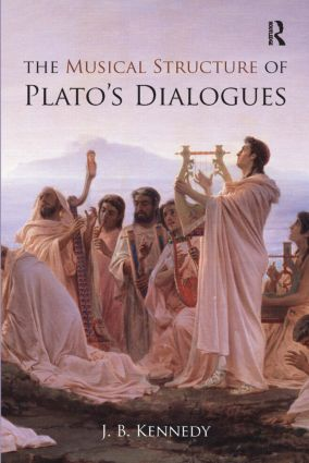 The Musical Structure of Plato's Dialogues: 1st Edition (Paperback) book cover