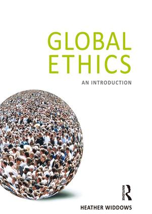 Global Ethics: An Introduction, 1st Edition (Hardback) book cover