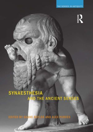Synaesthesia and the Ancient Senses book cover