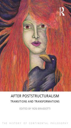 After Poststructuralism: Transitions and Transformations (Paperback) book cover