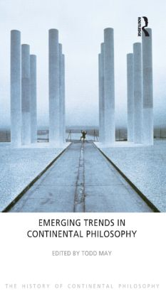 Emerging Trends in Continental Philosophy