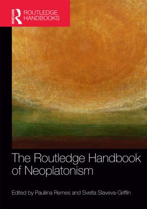 The Routledge Handbook of Neoplatonism (Hardback) book cover