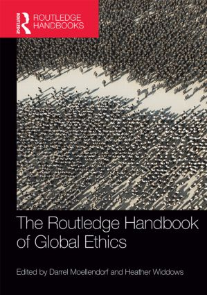 The Routledge Handbook of Global Ethics: 1st Edition (Hardback) book cover
