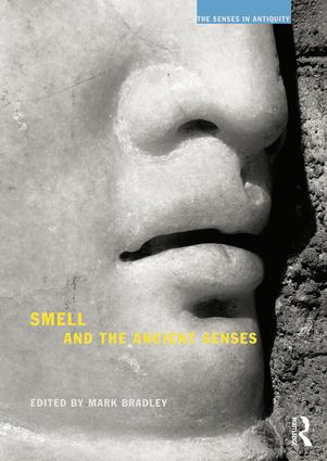 Smell and the Ancient Senses book cover
