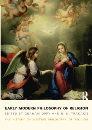 Early Modern Philosophy of Religion: The History of Western Philosophy of Religion, volume 3, 1st Edition (Paperback) book cover