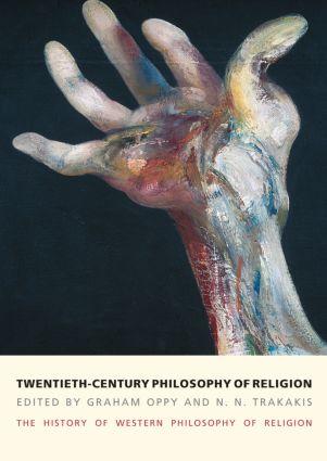 Twentieth-Century Philosophy of Religion: The History of Western Philosophy of Religion, Volume 5, 1st Edition (Paperback) book cover