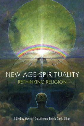 New Age Spirituality: Rethinking Religion, 1st Edition (Paperback) book cover