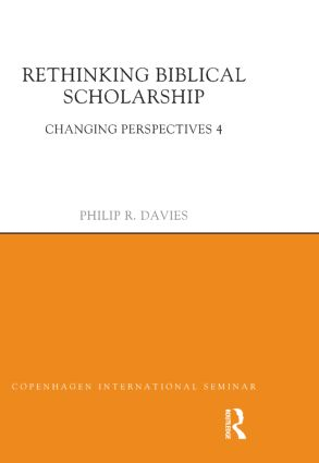 Rethinking Biblical Scholarship