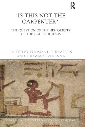 Is This Not The Carpenter?: The Question of the Historicity of the Figure of Jesus book cover