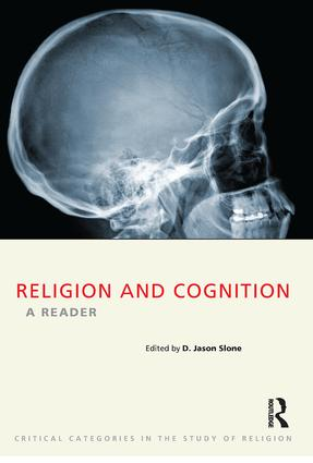 Religion and Cognition: A Reader, 1st Edition (Paperback) book cover