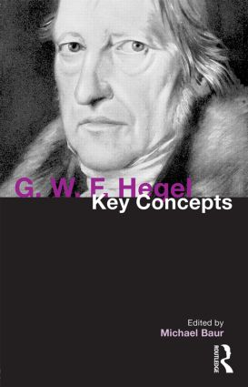 G. W. F. Hegel: Key Concepts book cover