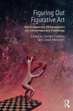 Figuring Out Figurative Art: Contemporary Philosophers on Contemporary Paintings (Paperback) book cover