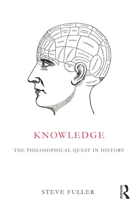 Knowledge: The Philosophical Quest in History, 1st Edition (Paperback) book cover
