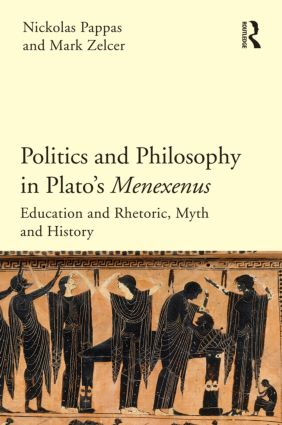 Politics and Philosophy in Plato's Menexenus: 1st Edition (Hardback) book cover