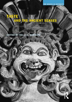 Taste and the Ancient Senses: 1st Edition (Paperback) book cover