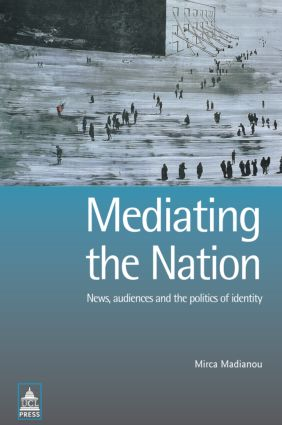 Mediating the Nation: 1st Edition (Paperback) book cover