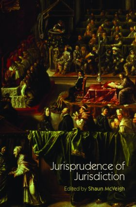 Jurisprudence of Jurisdiction: 1st Edition (Paperback) book cover