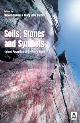 Soils Stones and Symbols Cultural Perceptions of the Mineral World (Paperback) book cover