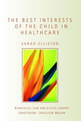 The Best Interests of the Child in Healthcare book cover