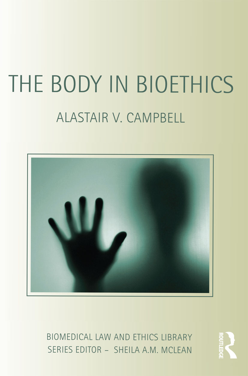 The Body in Bioethics (Paperback) book cover