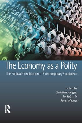 The Economy as a Polity: The Political Constitution of Contemporary Capitalism (Paperback) book cover