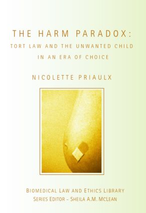 The Harm Paradox: Tort Law and the Unwanted Child in an Era of Choice book cover
