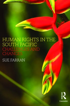 Human Rights in the South Pacific: Challenges and Changes, 1st Edition (Hardback) book cover