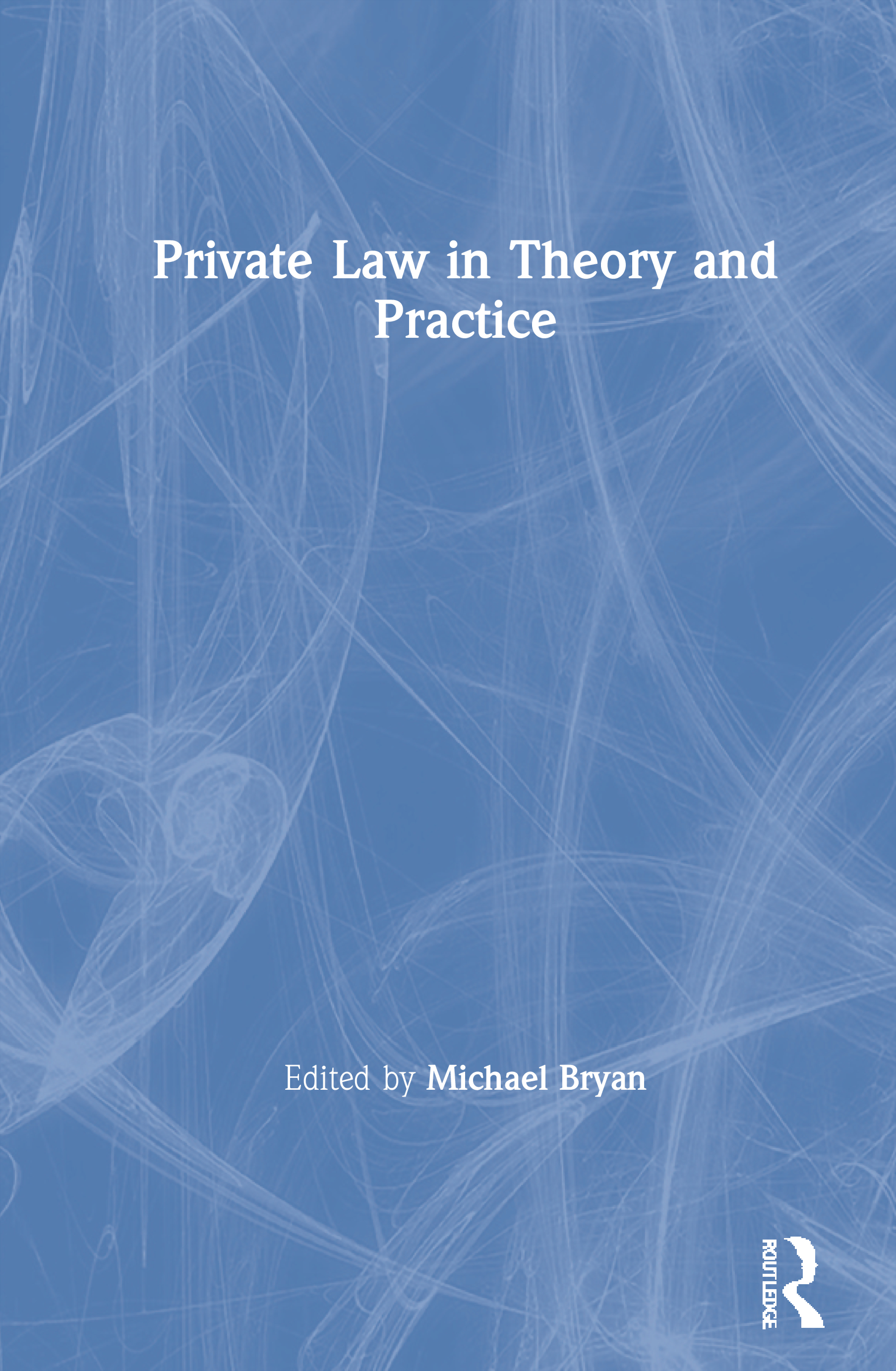 Private Law in Theory and Practice book cover