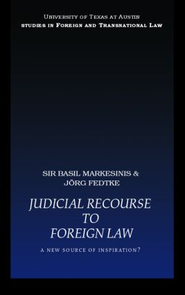 Judicial Recourse to Foreign Law: A New Source of Inspiration? book cover