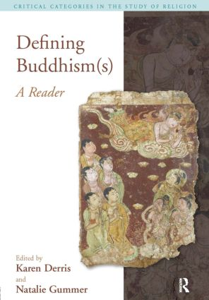 Defining Buddhism(s): A Reader book cover