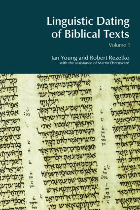 Linguistic Dating of Biblical Texts: Vol 1: 1st Edition (e-Book) book cover