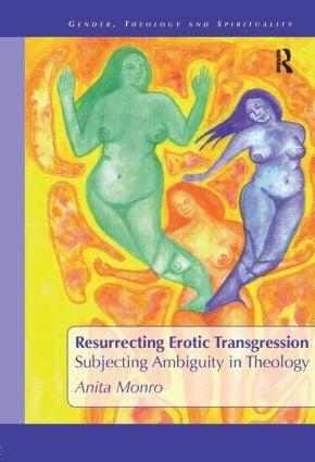 Resurrecting Erotic Transgression