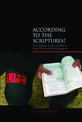 According to the Scriptures?: The Challenge of Using the Bible in Social, Moral, and Political Questions book cover