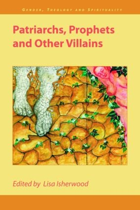Patriarchs, Prophets and Other Villains: 1st Edition (Paperback) book cover