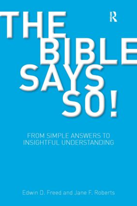 The Bible Says So!: From Simple Answers to Insightful Understanding book cover