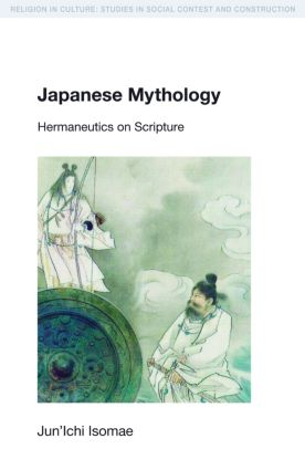 Japanese Mythology: Hermeneutics on Scripture book cover